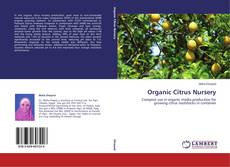 Bookcover of Organic Citrus Nursery