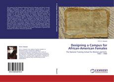 Bookcover of Designing a Campus for African-American Females