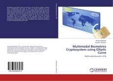 Bookcover of Multimodal Biometrics Cryptosystem using Elliptic Curve
