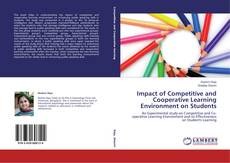 Bookcover of Impact of Competitive and Cooperative Learning Environment on Students