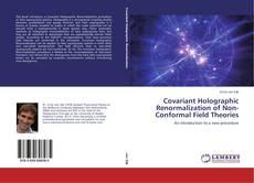 Portada del libro de Covariant Holographic Renormalization of Non-Conformal Field Theories