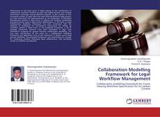 Couverture de Collaboration Modelling Framework for Legal Workflow Management