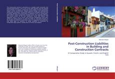 Buchcover von Post-Construction Liabilities in Building and Construction Contracts