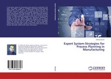 Expert System-Strategies for Process Planning in Manufacturing的封面