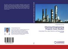 Buchcover von Chemical Engineering Projects Case Studies