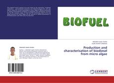 Copertina di Production and characterisation of biodiesel from micro algae