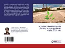 Borítókép a  A review of Groundwater Quality in the Asadabad plain, West Iran - hoz