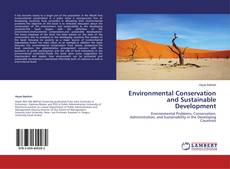 Bookcover of Environmental Conservation and Sustainable Development