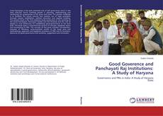Bookcover of Good Goverence and Panchayati Raj Institutions: A Study of Haryana