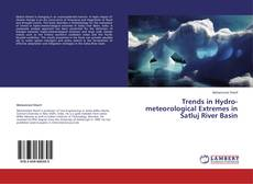 Couverture de Trends in Hydro-meteorological Extremes in Satluj River Basin