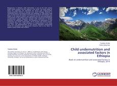 Child undernutrition and associated factors in Ethiopia的封面