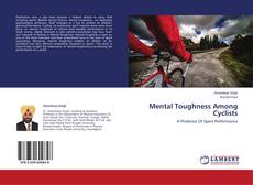 Bookcover of Mental Toughness Among Cyclists