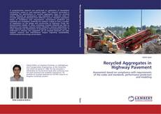 Bookcover of Recycled Aggregates in Highway Pavement