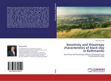 Copertina di Sensitivity and thixotropy characteristics of black clay in Kathmandu