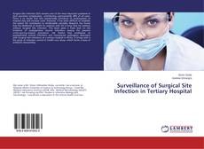 Обложка Surveillance of Surgical Site Infection in Tertiary Hospital
