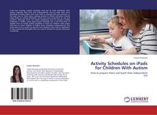 Bookcover of Activity Schedules on iPads for Children With Autism