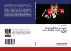 Copertina di Little Red Riding Hood: From Orality to Carol Ann Duffy