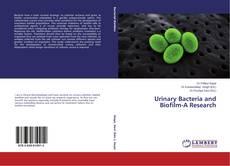 Buchcover von Urinary Bacteria and Biofilm-A Research