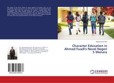 Bookcover of Character Education in Ahmad Fuadi's Novel Negeri 5 Menara