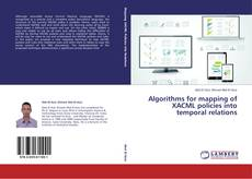Couverture de Algorithms for mapping of XACML policies into temporal relations