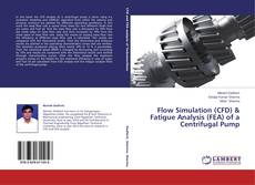 Capa do livro de Flow Simulation (CFD) & Fatigue Analysis (FEA) of a Centrifugal Pump