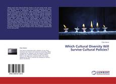 Bookcover of Which Cultural Diversity Will Survive Cultural Policies?