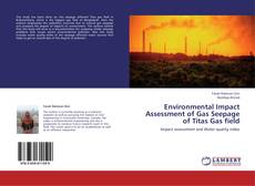 Portada del libro de Environmental Impact Assessment of Gas Seepage of Titas Gas field