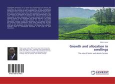 Bookcover of Growth and allocation in seedlings
