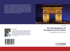 The Development of European Law & Justice kitap kapağı