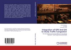 Copertina di Integration of GPS And GIS to Study Traffic Congestion