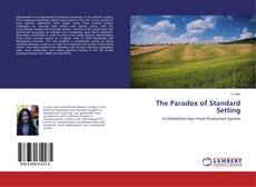 Bookcover of The Paradox of Standard Setting