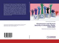 Buchcover von Governance and Human Security in Anambra State, 1999-2007