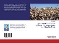 Portada del libro de Upland Cotton: Genetic Analysis for Quantitative and Quality Traits