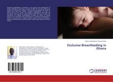 Couverture de Exclusive Breastfeeding in Ghana