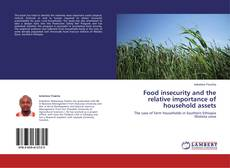 Bookcover of Food insecurity and the relative importance of household assets
