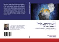 Buchcover von Teachers' cognitions and practices in teaching lexis/vocabulary