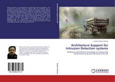 Portada del libro de Architecture Support for Intrusion Detection systems