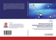 Bookcover of Biological Study Of Sulfahydrazone Substituted 4(3H)-Quinazolinones
