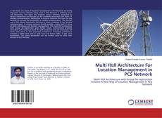 Buchcover von Multi HLR Architecture For Location Management in PCS Network