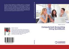 Bookcover of Computerised Accounting Using QuickBooks