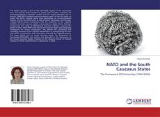 Bookcover of NATO and the South Caucasus States