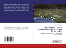 Bookcover of Limnology of Certain Tropical Wetlands and Their Conservation