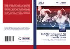 Portada del libro de Basketbol Turnuvasının Kas Hasarı ve Toparlanma Süresine Etkileri