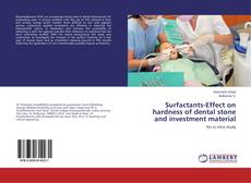 Bookcover of Surfactants-Effect on hardness of dental stone and investment material