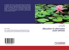 Bookcover of Allocation to alternative asset vehicles