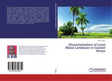 Bookcover of Characterization of Local Maize Landraces in Coastal Kenya