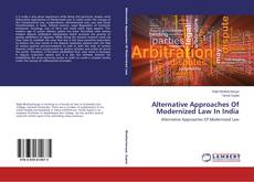 Buchcover von Alternative Approaches Of Modernized Law In India