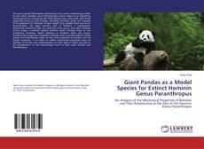 Bookcover of Giant Pandas as a Model Species for Extinct Hominin Genus Paranthropus