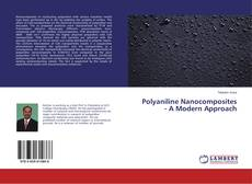 Bookcover of Polyaniline Nanocomposites - A Modern Approach