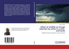 Portada del libro de Effect of wildlife on forage selection by cattle in a semi-arid lands